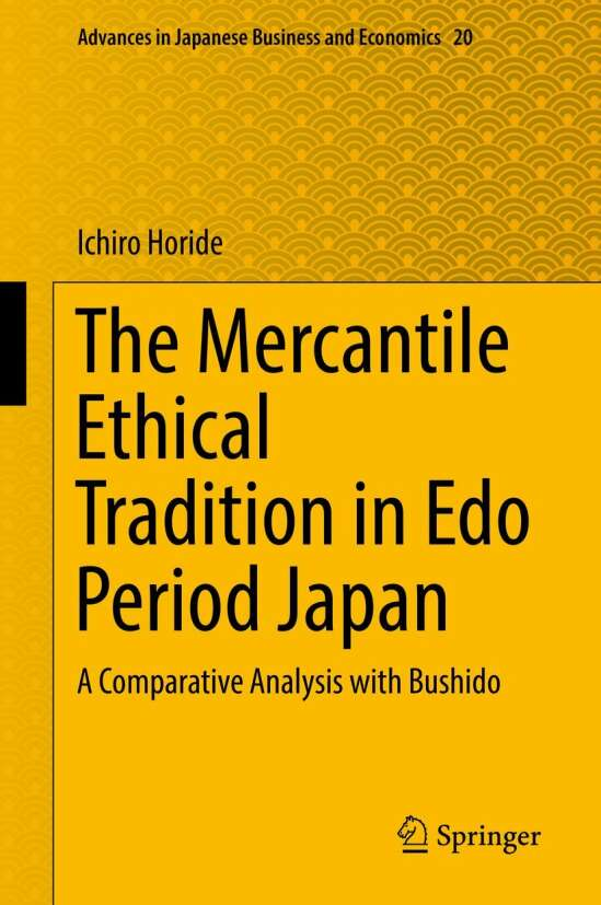 The Mercantile Ethical Tradition in Edo Period Japan