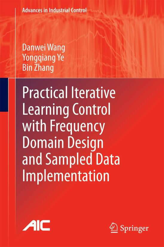 Practical Iterative Learning Control with Frequency Domain Design and Sampled Data Implementation